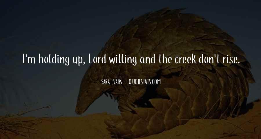 Up The Creek Quotes #1662017
