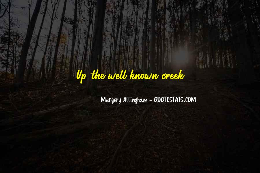 Up The Creek Quotes #1688810