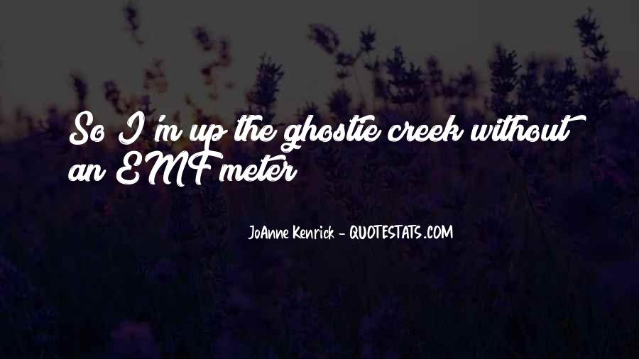 Up The Creek Quotes #269761