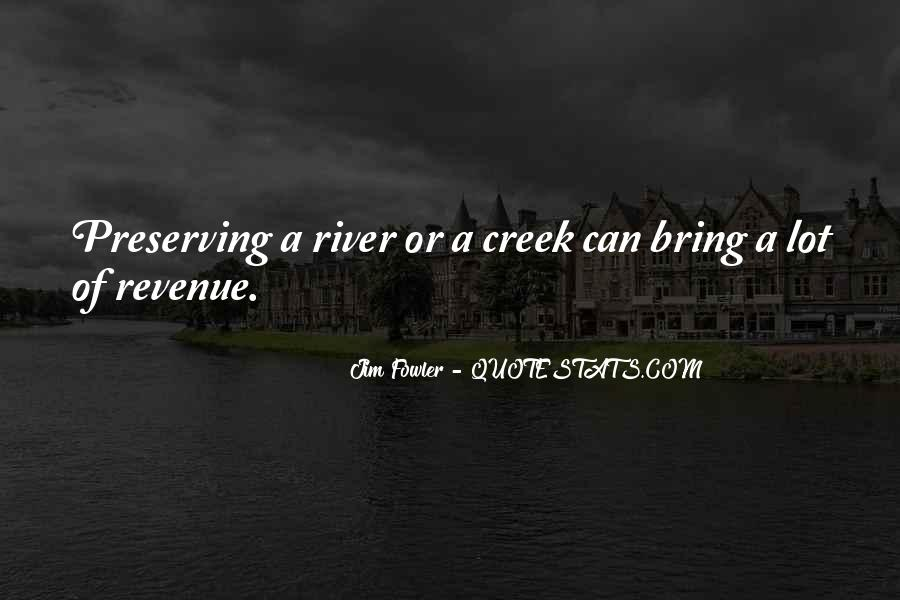 Up The Creek Quotes #291385