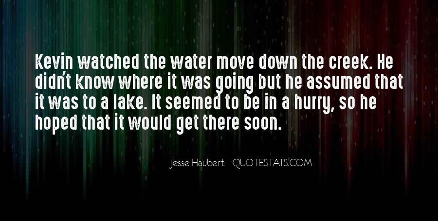 Up The Creek Quotes #594511