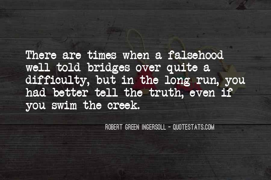 Up The Creek Quotes #646913