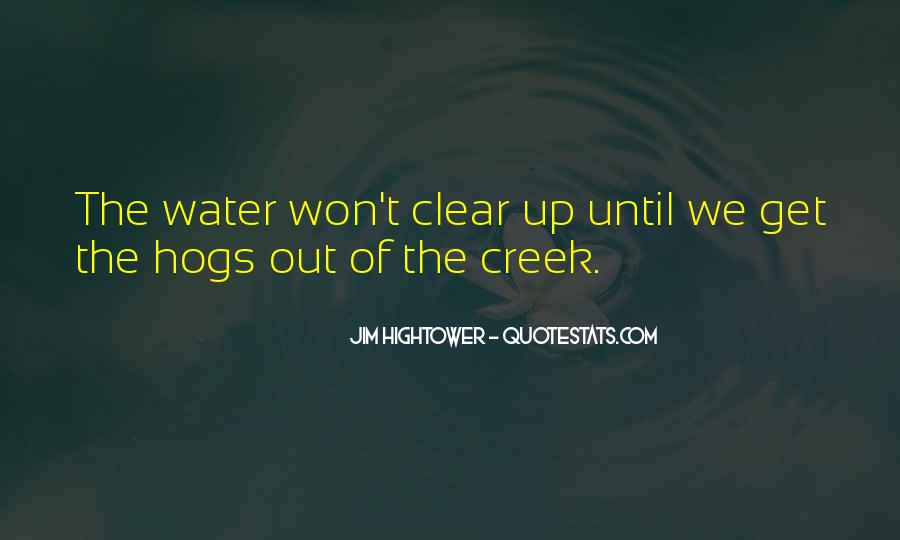 Up The Creek Quotes #84916