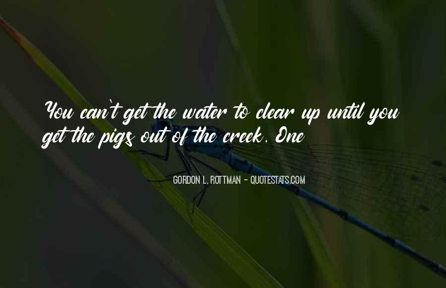 Up The Creek Quotes #961385