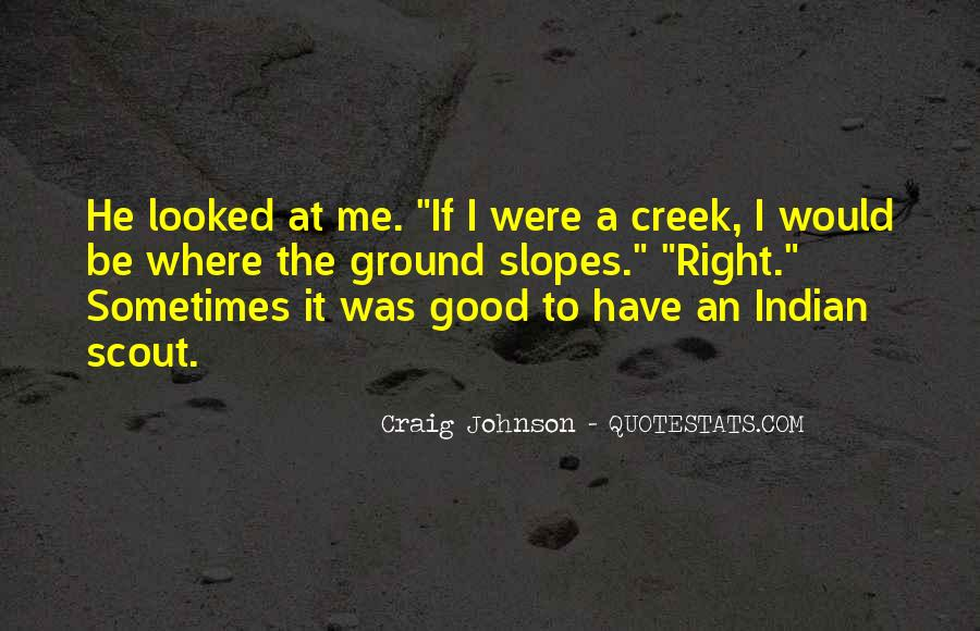 Up The Creek Quotes #99740