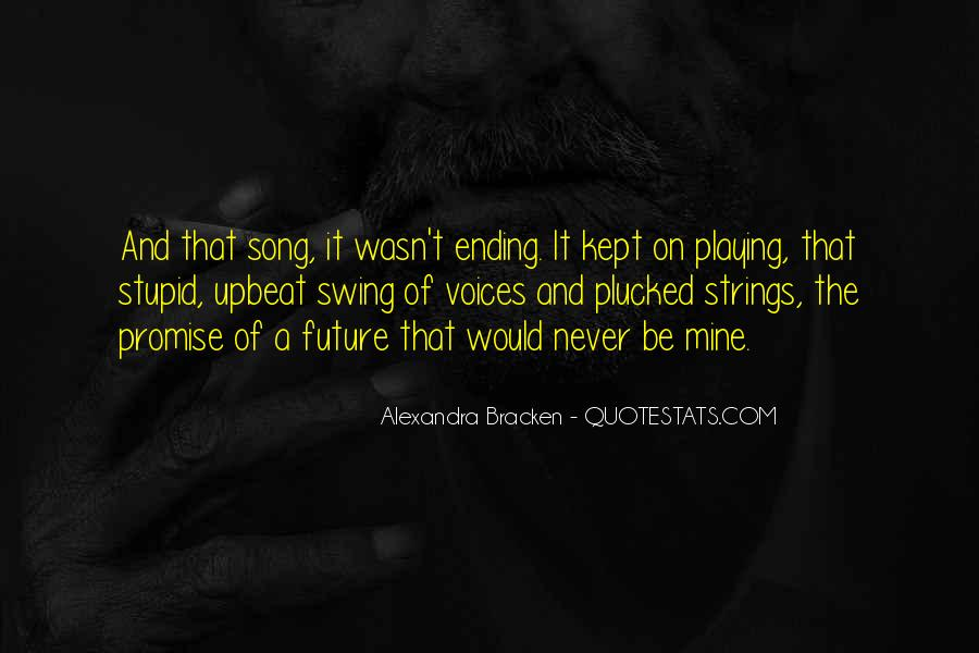 Upbeat Song Quotes #1146216
