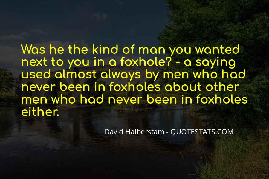 Quotes About Foxholes #1641241