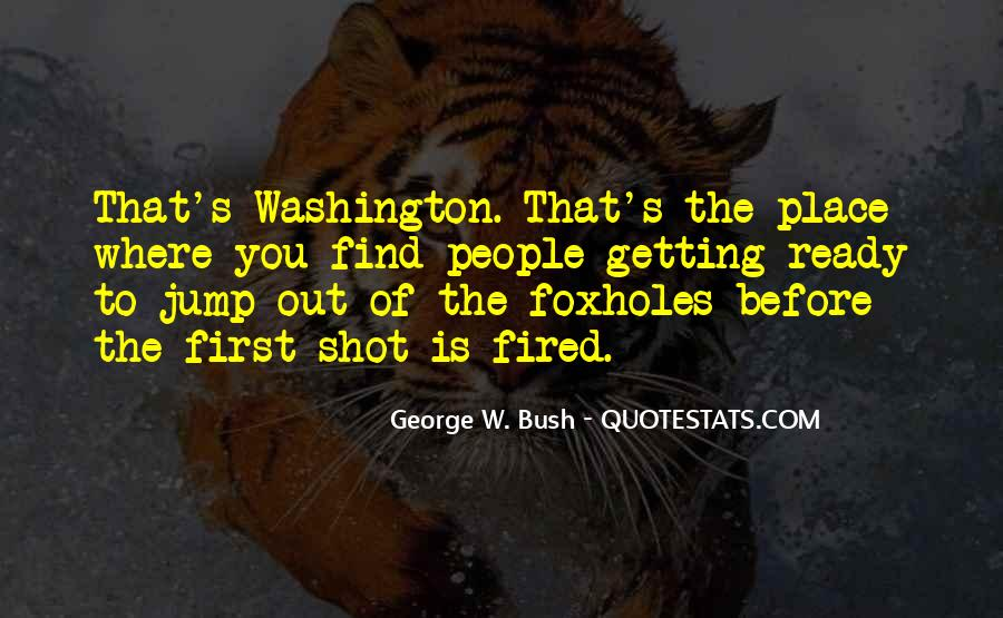 Quotes About Foxholes #77071