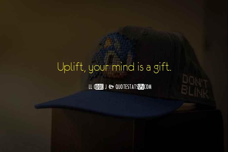 Uplift Quotes #1115313