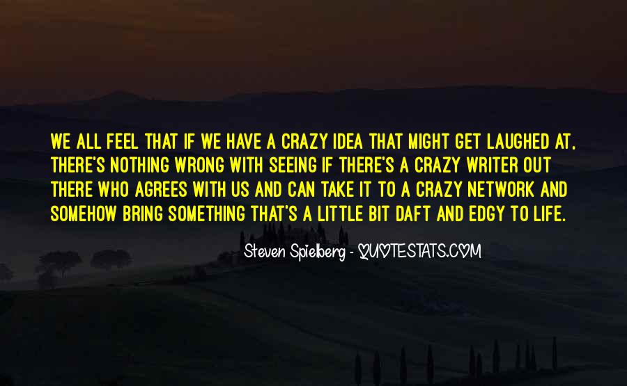 Quotes About A Crazy Life #125750