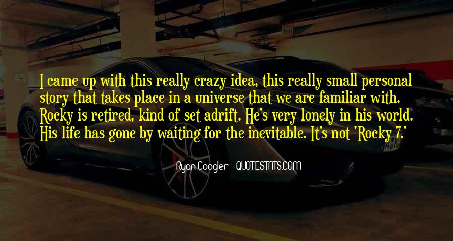 Quotes About A Crazy Life #157864