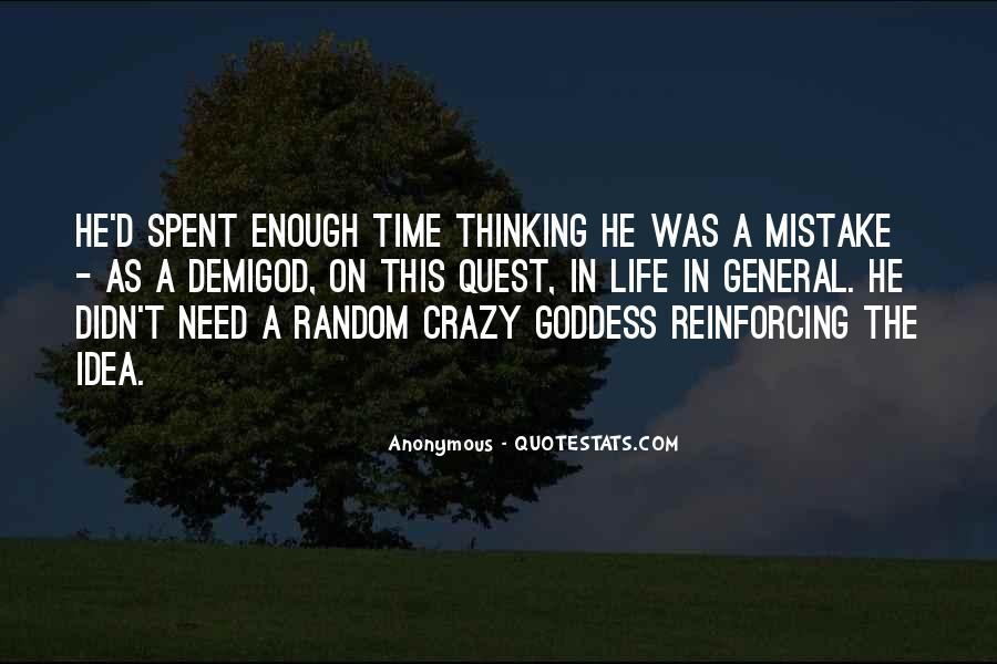 Quotes About A Crazy Life #163697