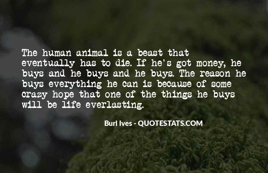 Quotes About A Crazy Life #172147