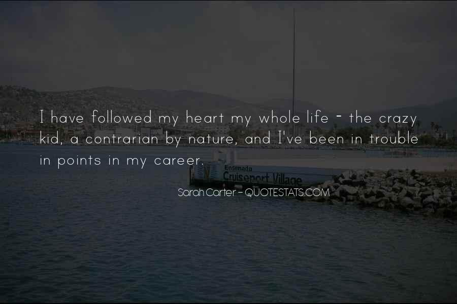Quotes About A Crazy Life #184443