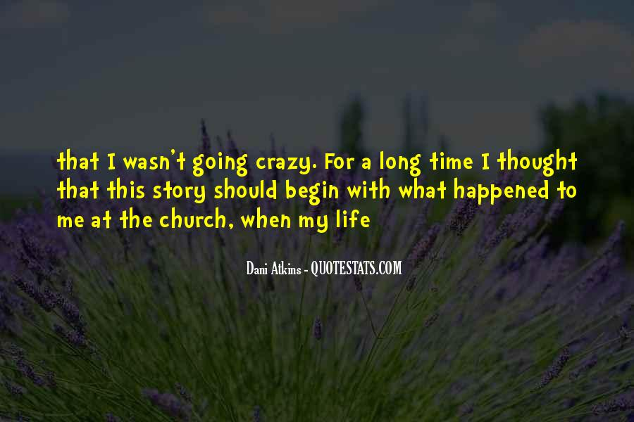 Quotes About A Crazy Life #286746