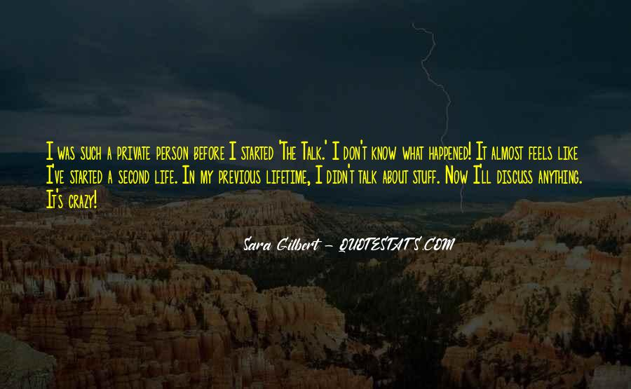 Quotes About A Crazy Life #294370