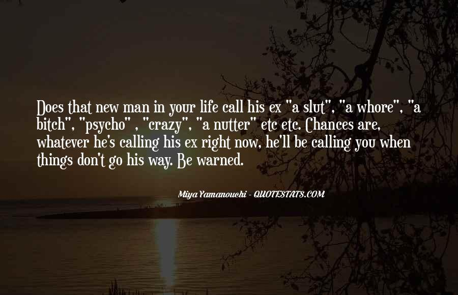 Quotes About A Crazy Life #394399