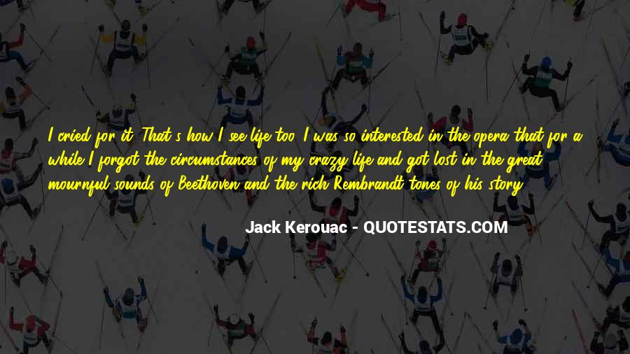 Quotes About A Crazy Life #447640