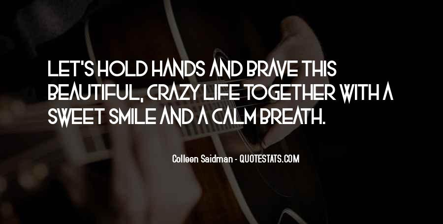 Quotes About A Crazy Life #540555