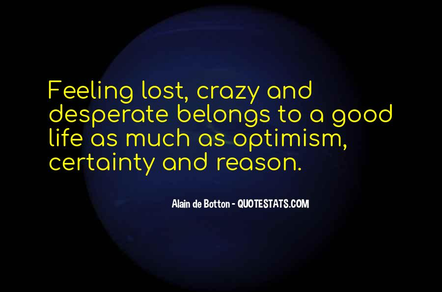 Quotes About A Crazy Life #699236