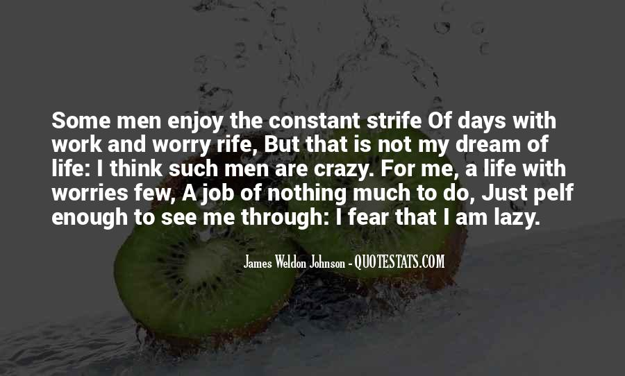 Quotes About A Crazy Life #704765