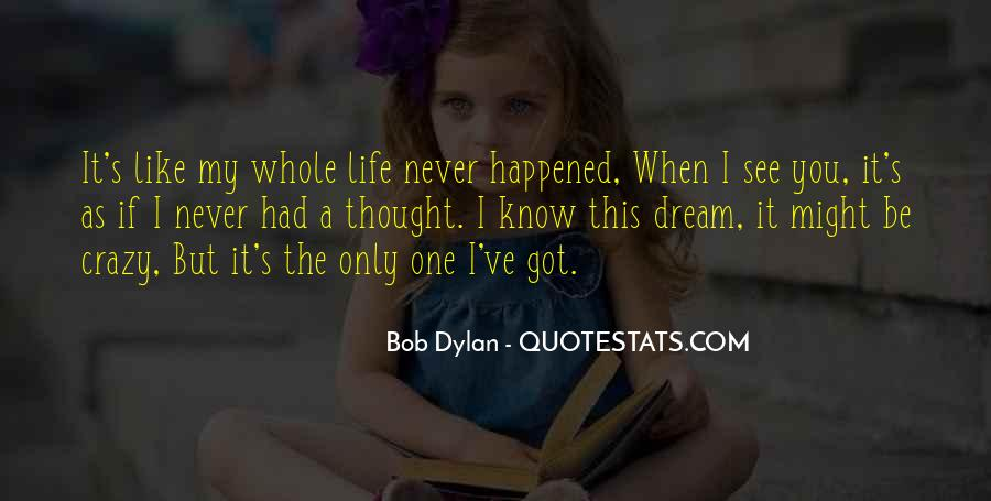 Quotes About A Crazy Life #799764