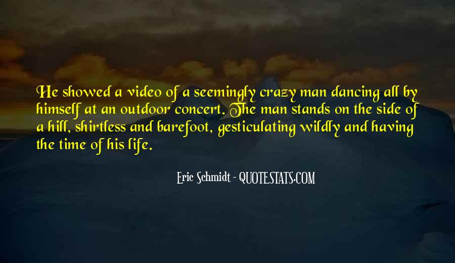 Quotes About A Crazy Life #842592