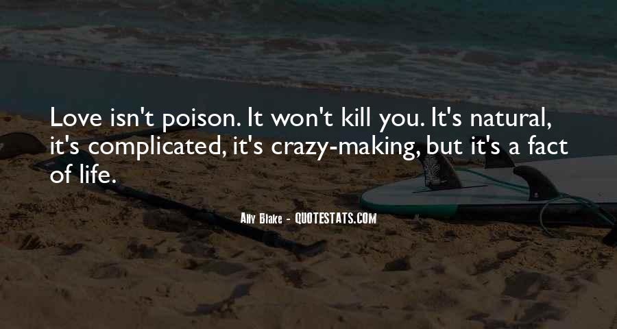 Quotes About A Crazy Life #860321