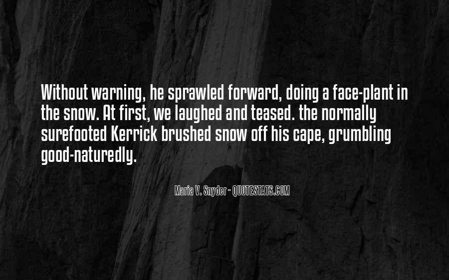 Quotes About First Snow #1117773