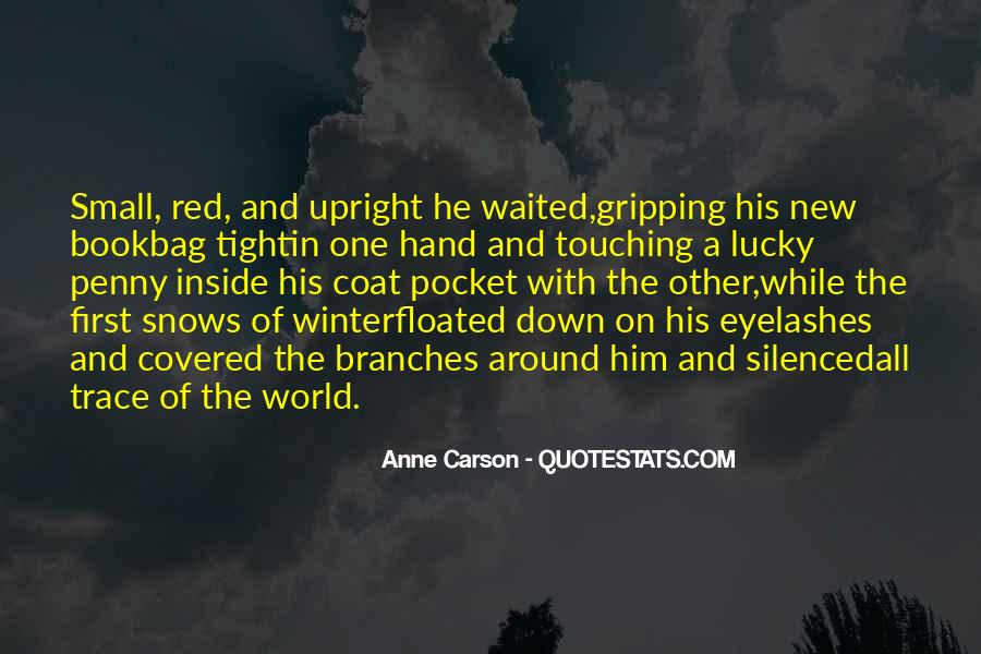 Quotes About First Snow #1378682