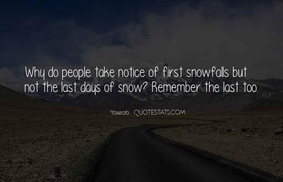 Quotes About First Snow #1524023
