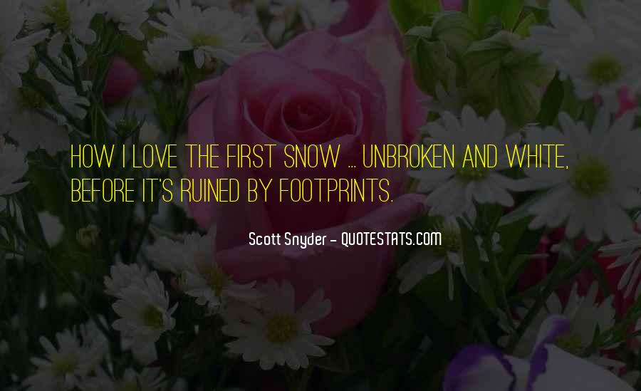 Quotes About First Snow #867330