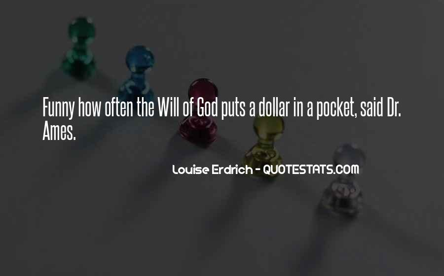 Us Dollar Funny Quotes #185653