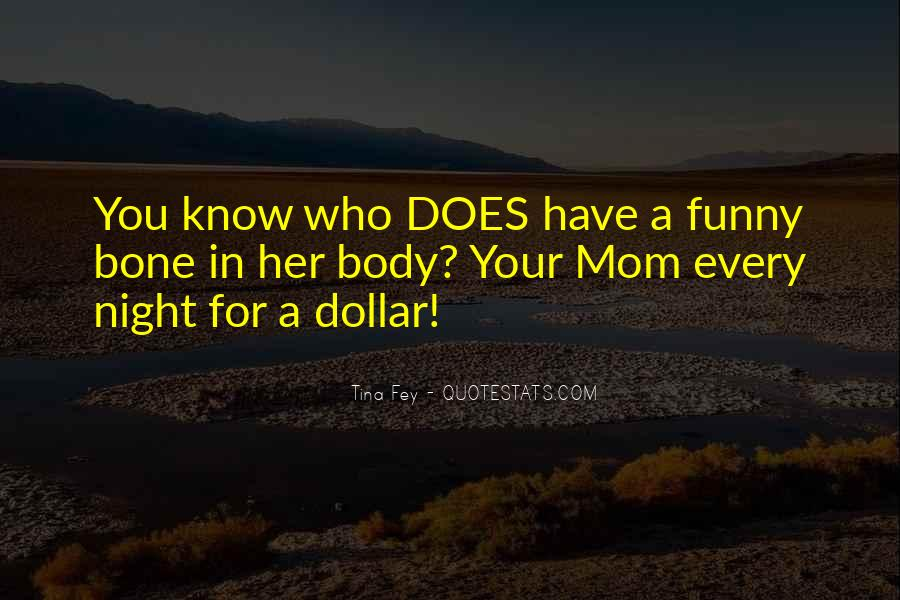 Us Dollar Funny Quotes #287562