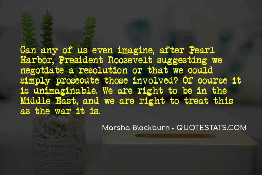 Us President Roosevelt Quotes #1821590
