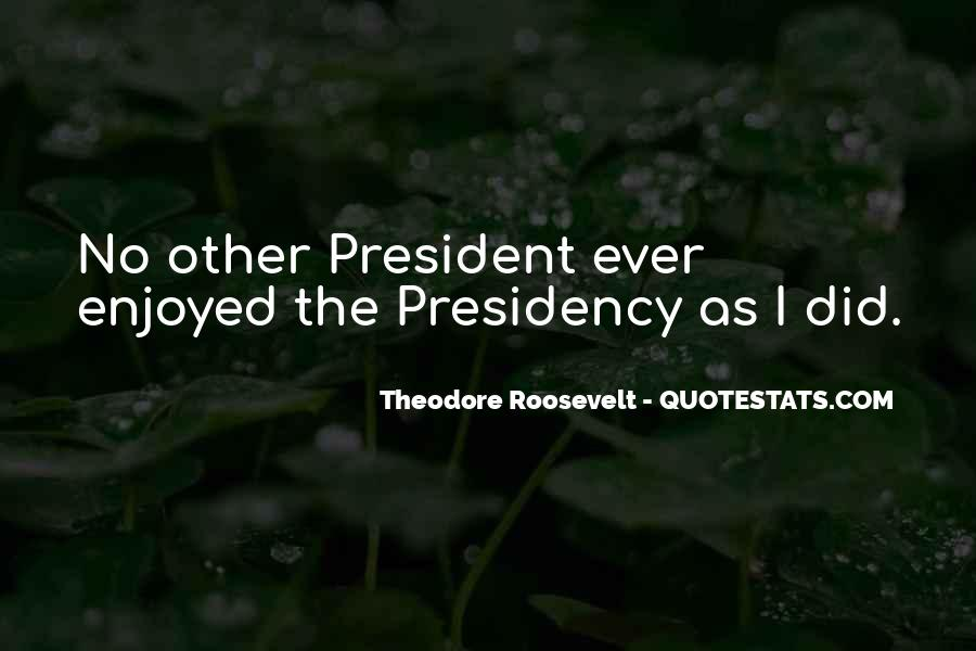 Us President Roosevelt Quotes #185711