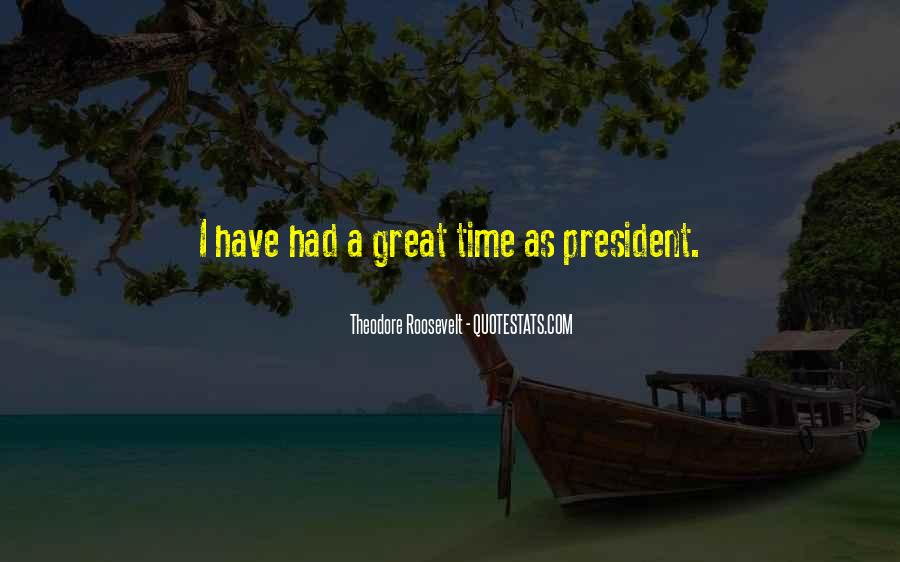 Us President Roosevelt Quotes #353074