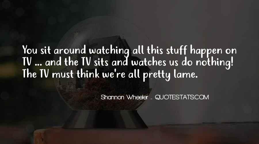 Us Tv Quotes #824975