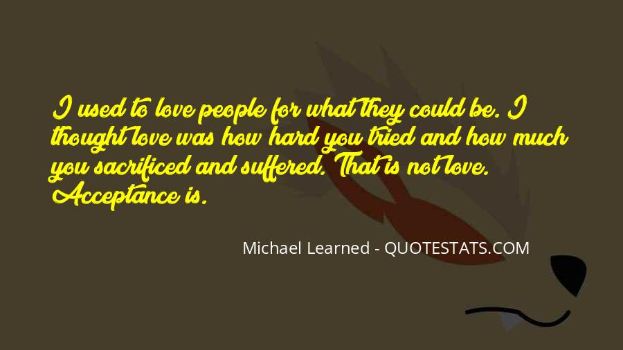 Used To Love You Quotes #194797