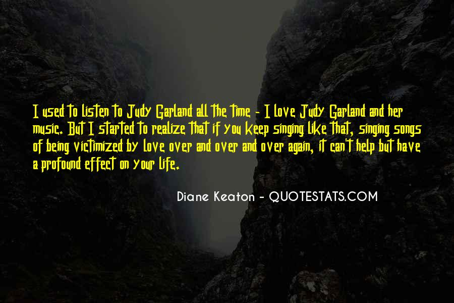 Used To Love You Quotes #320453