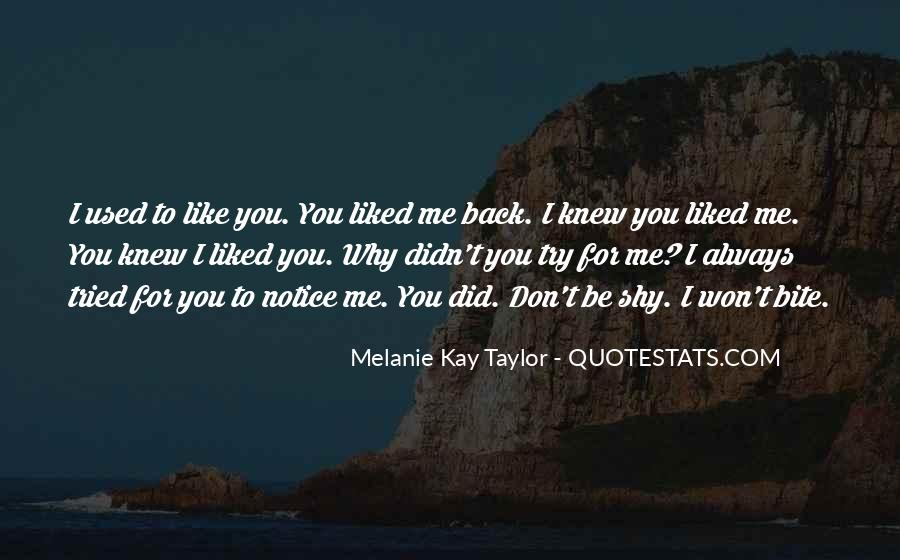 Used To Love You Quotes #507920