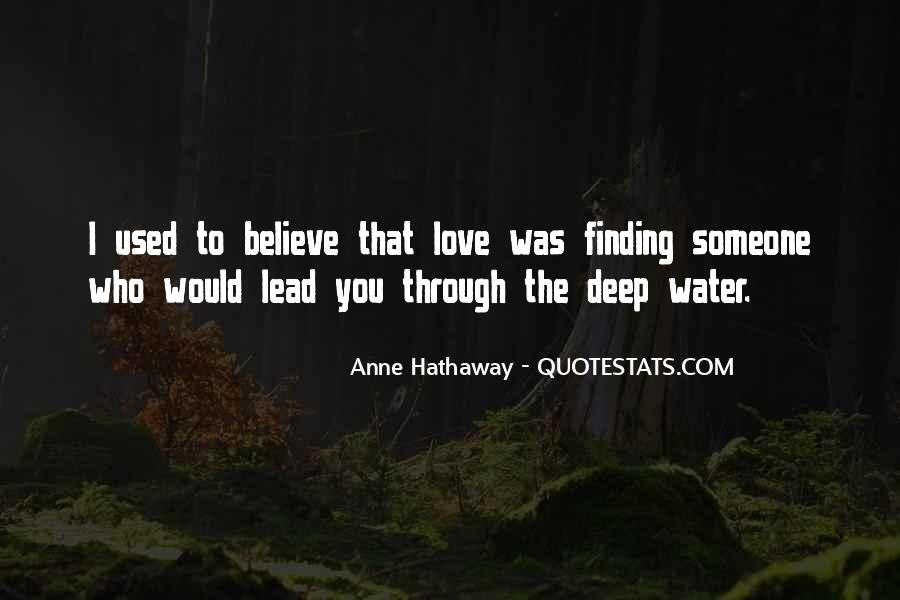 Used To Love You Quotes #574658