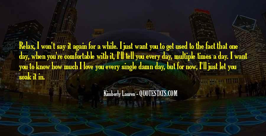 Used To Love You Quotes #61617
