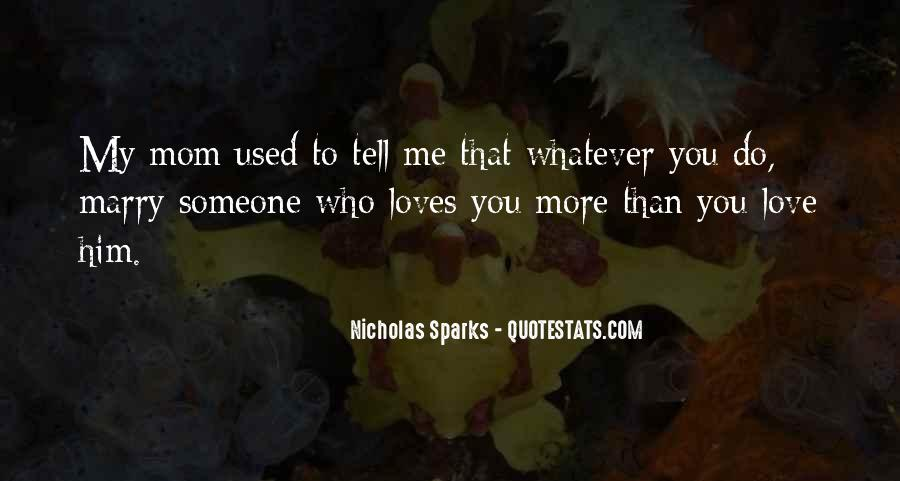 Used To Love You Quotes #625570