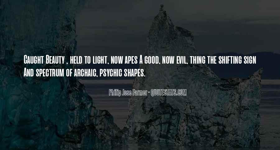 Quotes About Evil And Beauty #1588555