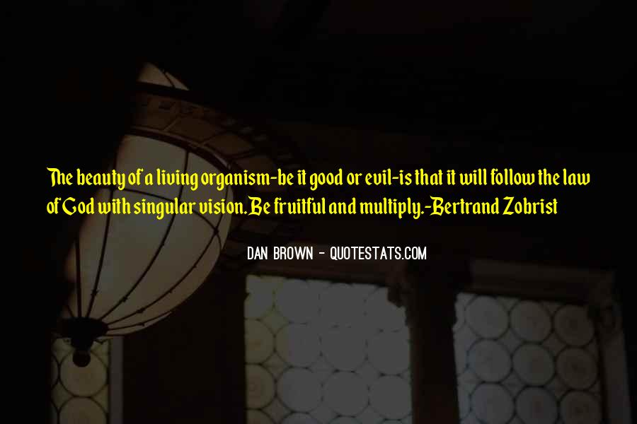 Quotes About Evil And Beauty #1837438