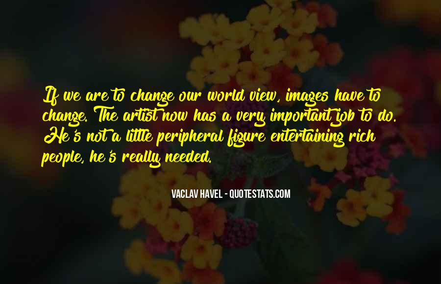 Vaclav Havel's Quotes #1087315
