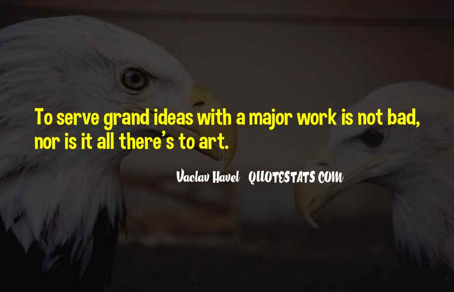Vaclav Havel's Quotes #1515139