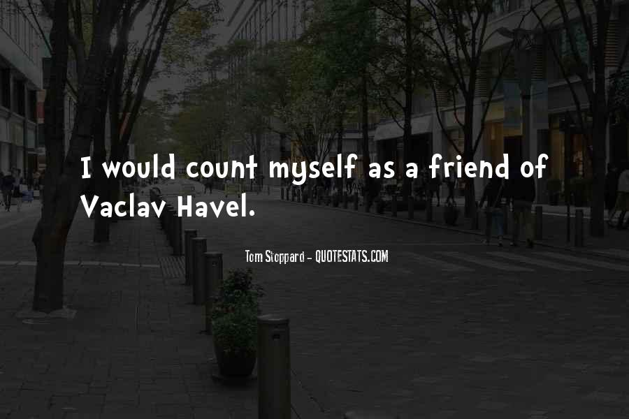 Vaclav Havel's Quotes #351494
