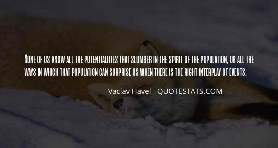Vaclav Havel's Quotes #516898